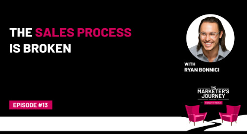 The Sales Process Is Broken [Podcast]