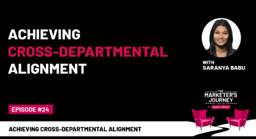 Achieving Cross-Departmental Alignment [Podcast]