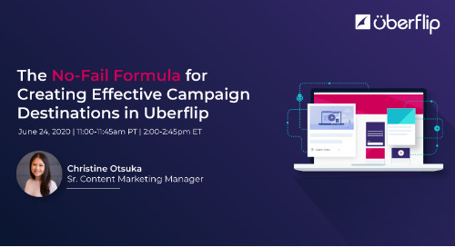 The No-Fail Formula for Creating Effective Campaign Destinations in Uberflip