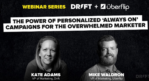 [WEBINAR] The Power of Personalized 'Always On' Campaigns for the Overwhelmed Marketer
