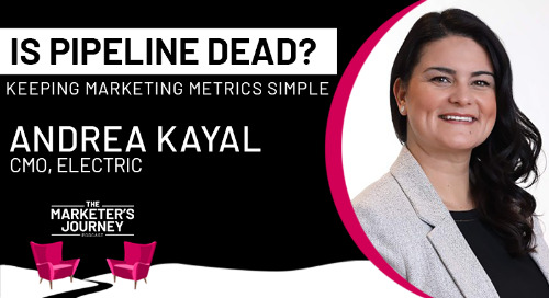 Is pipeline dead? Keeping marketing metrics simple [podcast]