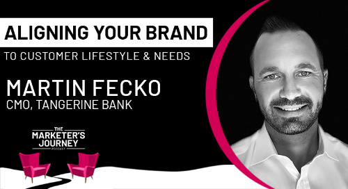 Aligning your brand to customer lifestyle and needs [podcast]