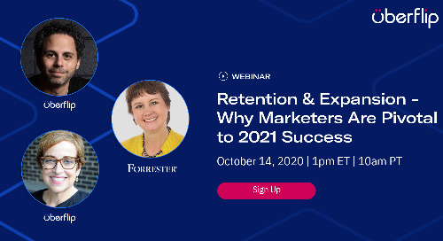 [WEBINAR] Retention & Expansion - Why Marketers are Pivotal to 2021 Success
