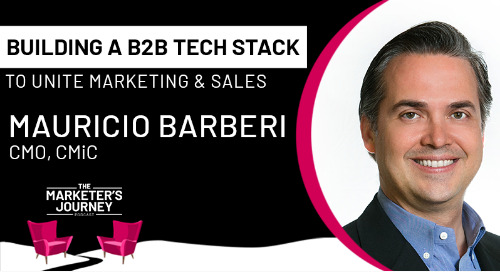 Building a B2B tech stack to unite marketing and sales [podcast]