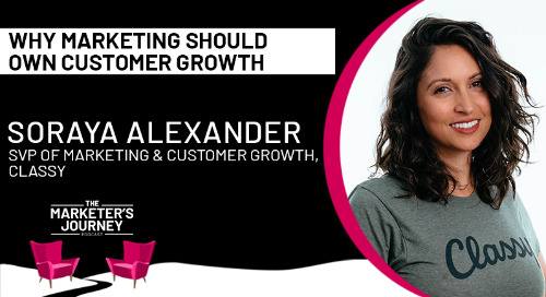 Why marketing should own customer growth [podcast]