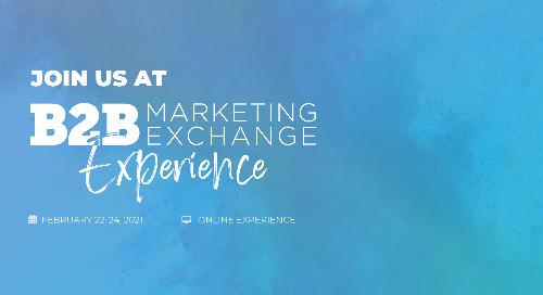 [VIRTUAL EVENT] B2B Marketing Exchange 2021: Speed to Market-ing Session