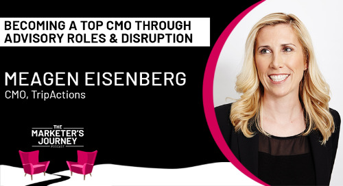 Becoming a Top CMO Through Advisory Roles and Disruption  [podcast]