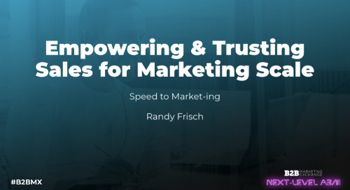 Empowering & Trusting Sales for Marketing Scale