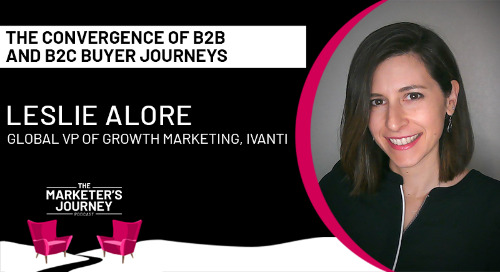 The Convergence of B2B and B2C Buyer Journeys [podcast]