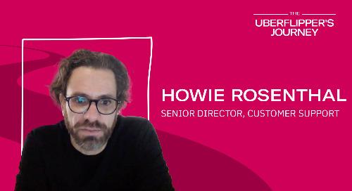 The Uberflipper's Journey feat. Howie!