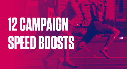 Speed up your campaigns with these 12 boosts [infographic]