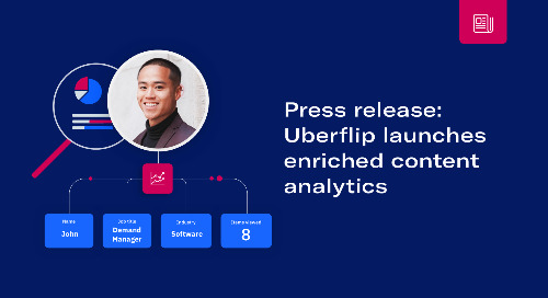 Uberflip Releases Enriched Analytics for Deeper ABM, Campaign, and Content Engagement Insights