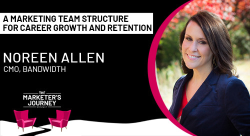 A Marketing Team Structure Built for Career Growth & Retention [podcast]