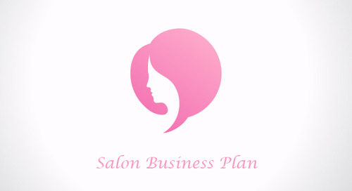 9 Steps to Creating a Salon Business Plan: Part 1