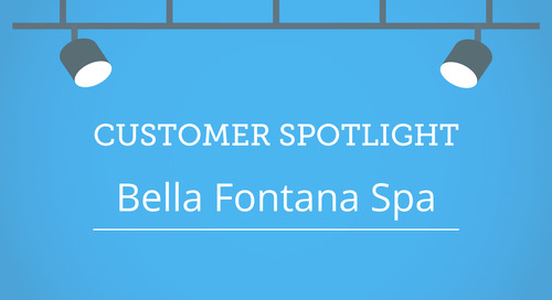 Customer Spotlight: Bella Fontana Spa