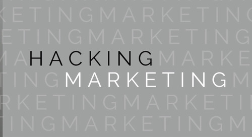 'Hacking Marketing': Use Tech to Focus on The User Experience