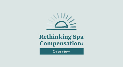 Spa Employee Compensation Plans—How Did We Get Here?