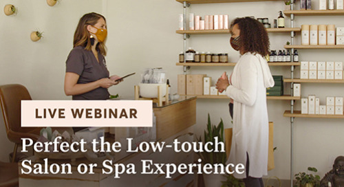 Perfect Your Low-touch Salon or Spa Experience [webinar]