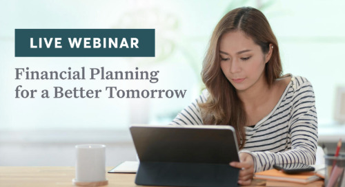 Financial Planning for a Better Tomorrow [webinar]