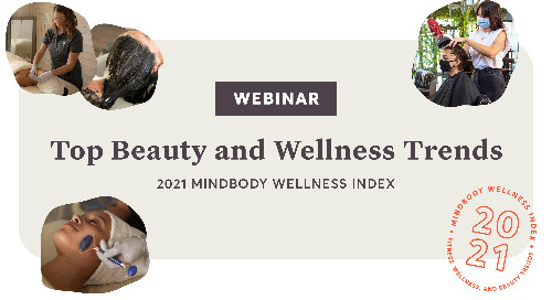 Top Beauty and Wellness Trends for 2021 [webinar]