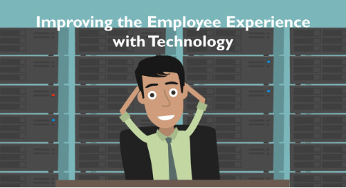 Improving the Employee Experience with Technology
