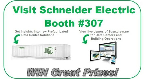 Schneider Electric Data Center World Booth #307