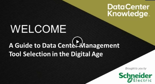 [Webinar] A Guide to Data Center Management Tool Selection in the Digital Age
