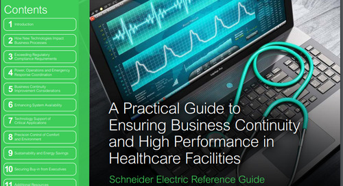 Practical Guide to Ensuring Business Continuity & High Performance in Healthcare Facilities