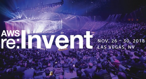 AWS re:Invent, November 26-29, 2018 - Las Vegas, NV