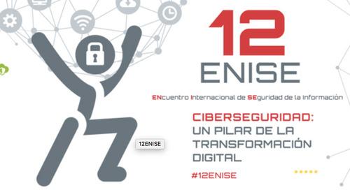 12ENISE Ciberseguridad, 23 y 24 de Octubre, León, España