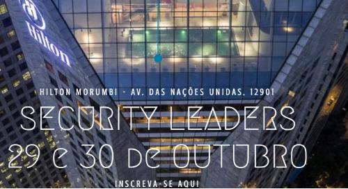 Security Leaders Brazil, 29 e 30 Outubro, São Paulo, Brazil