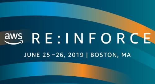 AWS re:Inforce, June 25-26, 2019 - Boston