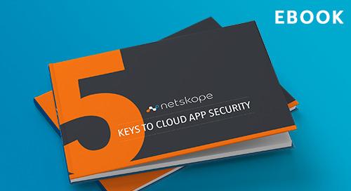 5 Keys to Cloud App Security