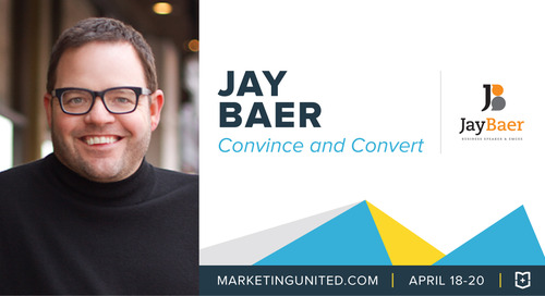 MU Speaker Spotlight: Jay Baer of Convince & Convert