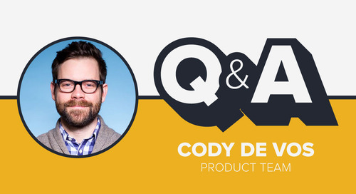 Staffer Q&A with Product Manager Cody De Vos