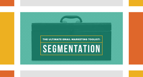 [Infographic] The Ultimate Email Marketing Toolkit: Segmentation