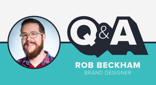 Staffer Q&A with Brand Designer Rob Beckham