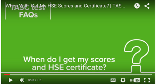 When Will I Get My TASC Test Scores and HSE Certificate? | TASC Test FAQ Answers