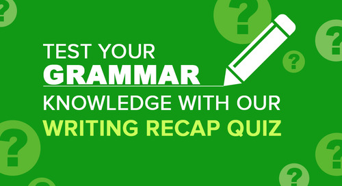 Grammar Writing Recap Quiz | Writing