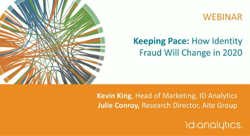 Keeping Pace: How Identity Fraud Will Change in 2020