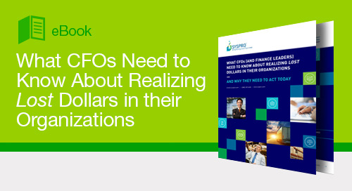 What CFOs Need to Know About Realizing Lost Dollars in their Organizations
