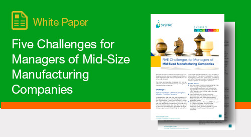 Five Challenges for Managers of Mid-Size Manufacturing Companies