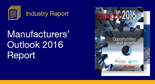 PLANT Manufacturers' 2016 Outlook Report