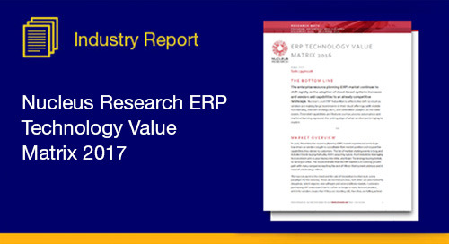 Discover how the Nucleus Research firm ranks ERP vendors in 2017 based on usability and functionality