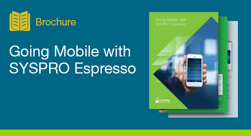 Going Mobile with SYSPRO Espresso