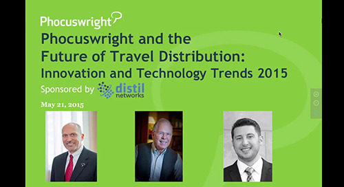 Phocuswright and the Future of Travel Distribution: Innovation and Technology Trends in 2015