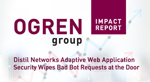 Ogren Group Report: Web Application Firewalls (WAF) vs Distil Networks