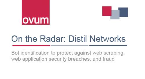 Ovum On The Radar Report: Distil Networks