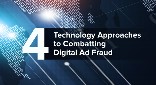 The Four Technology Approaches to Combatting Digital Ad Fraud