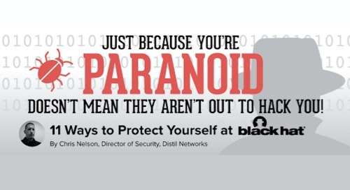 11 Ways to Protect Yourself at Black Hat #BHUSA